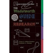 Wadsworth Guide to Research, Documentation Update Edition by Susan Miller-Cochran