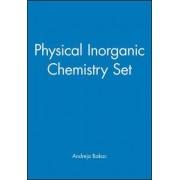 Physical Inorganic Chemistry by Andreja Bakac