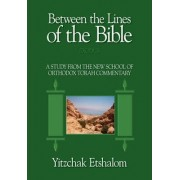 Between the Lines of the Bible, Exodus by Yitzchak Etshalom