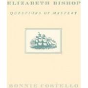 Elizabeth Bishop by Bonnie Costello