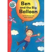 Ben and the Big Balloon by Sue Graves