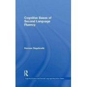 Cognitive Bases of Second Language Fluency by Norman Segalowitz