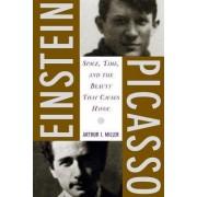 Einstein, Picasso by Arthur I. Miller