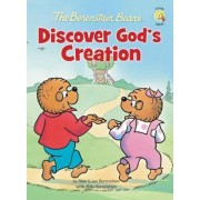 The Berenstain Bears Discover God's Creation by Jan Berenstain
