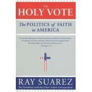 The Holy Vote by Ray Suarez