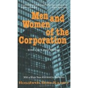 Men and Women of the Corporation by Rosabeth Moss Kanter