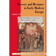 Poverty and Deviance in Early Modern Europe by Robert Jutte