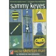 Sammy Keyes and the Skeleton Man by Wendelin Van Draanen