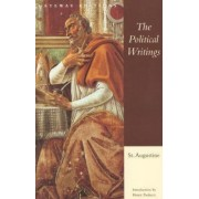 The Political Writings of St. Augustine by Edmund Augustine