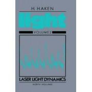 Laser Light Dynamics: Volume 2 by Gerard Meurant