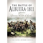 The Battle of Albuera 1811 by Michael Oliver