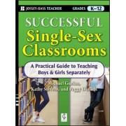 Successful Single-sex Classrooms by Michael Gurian
