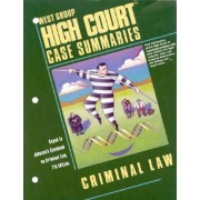 High Court Case Summaries on Criminal Law, Keyed to Johnson by Academic West
