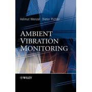 Ambient Vibration Monitoring by H. Wenzel