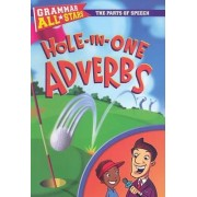 Hole-In-One Adverbs by Doris Fisher