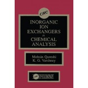 Inorganic Ion Exchangers in Chemical Analysis by Mohsin Qureshi
