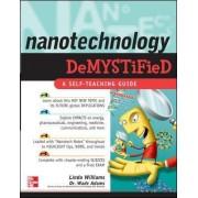 Nanotechnology Demystified by Linda Williams
