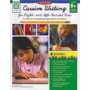 Cursive Writing for Right- & Left- Handed Kids, Ages 8 - 13 by Sherrill B Flora