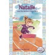Natalie and the Bestest Friend Race by Dandi Daley Mackall