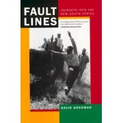 Fault Lines: Updated with a New Afterword by David Goodman