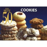 The Best 50 Cookies by Bristol Publishing Staff