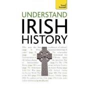 Understand Irish History: Teach Yourself by Finbar Madden