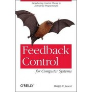 Feedback Control for Computer Systems by Philipp Janert