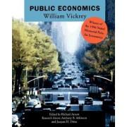 Public Economics by William S. Vickrey