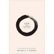 Zen and Japanese Culture by Daisetz T. Suzuki