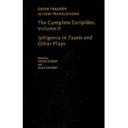 The Complete Euripides Volume II Electra and Other Plays by Peter Burian