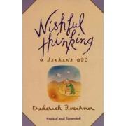 Wishful Thinking by Frederick Buechner