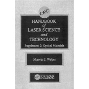CRC Handbook of Laser Science and Technology Supplement: No. 2 by Marvin J. Weber