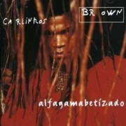Carlinhos Brown - Alfagamabetizado (0724384144128) (1 CD)