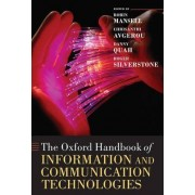 The Oxford Handbook of Information and Communication Technologies by Robin E. Mansell
