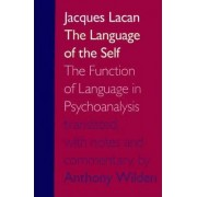The Language of the Self by Jacques Lacan