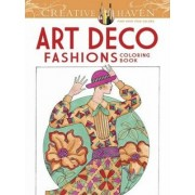 Creative Haven Art Deco Fashions Coloring Book by Ming-Ju Sun