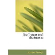 The Treasure of Montezuma by Leonhart Rudolph