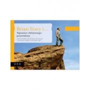 Brian Tracy i Tajemnice efektywnego przywództwa
