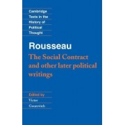 Rousseau: 'The Social Contract' and Other Later Political Writings by Jean-Jacques Rousseau