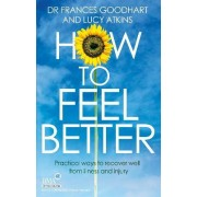 How to Feel Better by Dr. Frances Goodhart