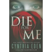 Die for Me by Cynthia Eden