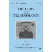 History of Technology: European Technologies in Spanish History v. 30 by Ian Inkster