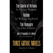 The Three Gothic Novels by Horace Walpole