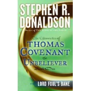 Lord Foul's Bane by Stephen R Donaldson