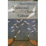 Hawai'i Reader in Traditional Chinese Culture by Victor H. Mair
