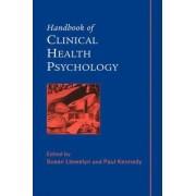 Handbook of Clinical Health Psychology by Susan Llewelyn
