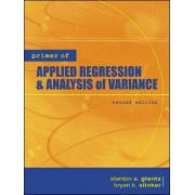 Primer of Applied Regression and Analysis of Variance by Stanton A. Glantz