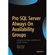 Pro SQL Server Alwayson Availability Groups 2016 by Uttam Parui