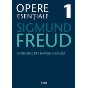 Freud Opere Esentiale vol. 1 Introducere in psihanaliza