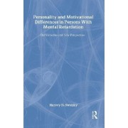 Personality and Motivational Differences in Persons with Mental Retardation by Harvey N. Switzky